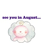 See You In August Baby August T-shirts