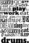DRUMS Eat Sleep Work Play Music T-shirts