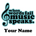 CUSTOM MUSIC SPEAKS QUOTE MUSICIAN GIFTS