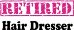 Hair Dresser Retirement T-shirts and Gifts