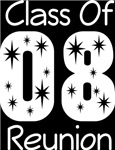 Class Of 2008 Reunion Tee Shirts