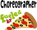 CHOREOGRAPHER Funny Fueled By Pizza T-shirts