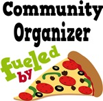 Community Organizer Funny Fueled By Pizza T-shirts