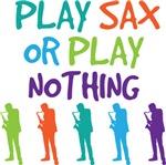 Funny Play Sax Music T Shirts
