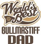 Bullmastiff Dad (Worlds Best) T-shirts