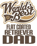 Flat Coated Retriever Dad (Worlds Best) T-shirts