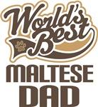 Maltese Dad (Worlds Best) T-shirts