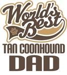 Tan Coonhound Dad (Worlds Best) T-shirts