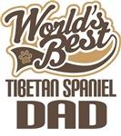Tibetan Spaniel Dad (Worlds Best) T-shirts
