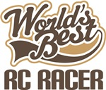 RC Racer (Worlds Best ) Tshirt Gift