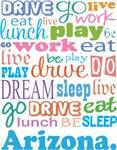 EAT SLEEP LIVE DREAM Arizona T-SHIRTS