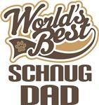 Schnug Dad (Worlds Best) T-shirts