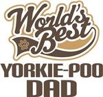 Yorkie-Poo Dad (Worlds Best) T-shirts