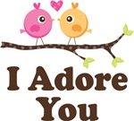 I Adore You Dating Gifts and T Shirts