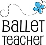 Ballet Teacher Gifts and T shirts