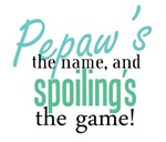 Pepaw's the Name!