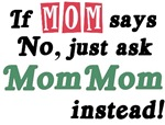 Just ask MomMom!