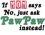 Just Ask PawPaw!