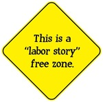 Labor Story Free Zone
