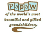 Papaw of Gifted Grandchildren