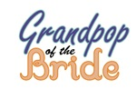 Grandpop of the Bride