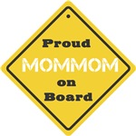 Proud Mom Mom on Board