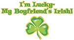 I'm lucky, my boyfriend's Irish!