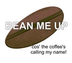 Bean Me Up Coffee Gifts!