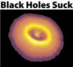 Black Holes Suck