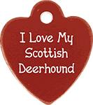 I Love My Scottish Deerhound