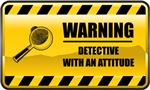 Warning! Detective With An Attitude