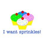 I want sprinkles!