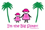 I'm the Big Sister!