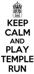 Keep Calm and Play Temple Run T-Shirts
