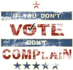 Don't Vote Don't Complain Voting T-shirts & Gifts