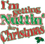 Nuttin' For Christmas t-shirts gifts