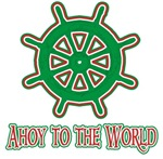 Ahoy To The World t-shirts gifts