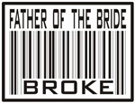 Father of the Bride Broke Label T-shirts Gifts