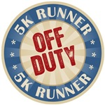 Off Duty 5K Runner T-shirts Gifts