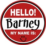 Hello my Name is Barney T-shirts Gifts