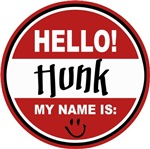 Hello My Name is Hunk Tag T-shirts Gifts