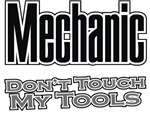 Mechanic Don't Touch My Tools T-shirts Gifts