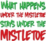 What Happens Under the Mistletoe Tees Gifts