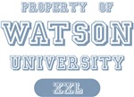 Property of Watson University Tees Gifts