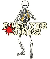 Bang Yer Bones!