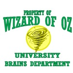 Property of Wizard of Oz University, Brains Department.  Dean Scarecrow will tkae you through you classes on how to increaes your brain power.  If I only had a brain is the class chant.