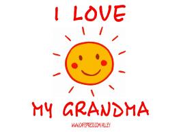 I LOVE GRANDMA/ GRANDMA LOVES ME