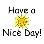 Have a Nice Day Stickers and Buttons