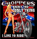 CHOPPERS AREN'T MY ONLY RIDE