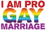 I Am Pro Gay Marriage Shirts